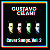 Cover Songs, Vol. 2 (Cover) de Gustavo Celani