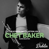 Oldies Selection: Chet Baker - The Ultimate the Collection, Vol. 2 de Chet Baker