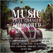 Music That Changed the World – 60s Classics by Various Artists