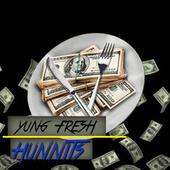 Hunnits by Yung - Fresh