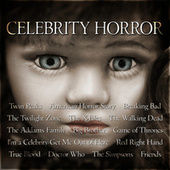Celebrity Horror by TV Themes