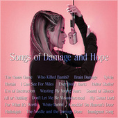 Songs of Damage and Hope by Various Artists