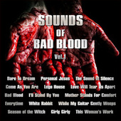 Sounds of Bad Blood Vol. 1 by Various Artists