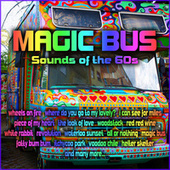 Magic Bus – Sounds of the 60s by Various Artists