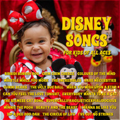 Disney Songs for Kids of All Ages by Various Artists