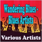 Wandering Blues - Blues Artists de Various Artists