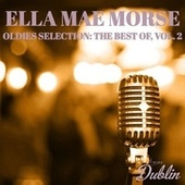 Oldies Selection: The Best Of, Vol. 2 de Ella Mae Morse