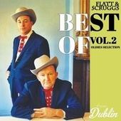 Oldies Selection: Best Of, Vol. 2 by Flatt and Scruggs