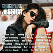 Crucifying Jessica by Various Artists