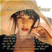 Golden Light and Soft Breezes by Various Artists