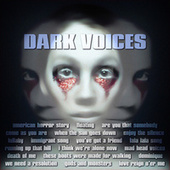 Dark Voices by Various Artists