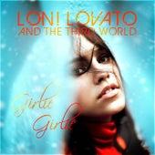Girlie Girlie de Loni Lovato and the Third World