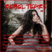 Rebel Tears Vol. 3 by Various Artists