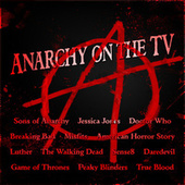 Anarchy on the TV by TV Themes