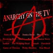 Anarchy on the TV von TV Themes