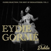 Oldies Selection: The Best Of (Remastered), Vol. 2 by Eydie Gormé