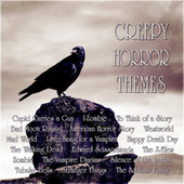 Creepy Horror Themes by Various Artists