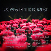 Roses in the Forest by Various Artists