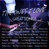 The Ones I Love – Great Songs Vol. 2 by Various Artists