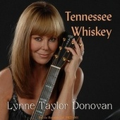 Tennessee Whiskey by Lynne Taylor Donovan