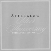 Afterglow: Silver Anniversary Collectors' Edition by Afterglow