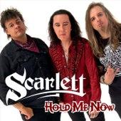 Hold Me Now de Scarlett
