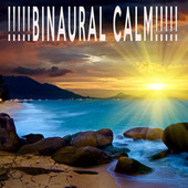 !!!!!BINAURAL CALM!!!!! by Color Noise Therapy