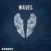 Waves by Lowkey
