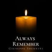Always Remember von Giuseppe Sbernini