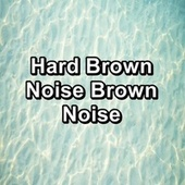 Hard Brown Noise Brown Noise de White Noise Meditation (1)