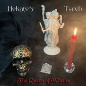 The Queen of Witches de Hekate's Torch