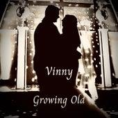Growing Old von Vinny