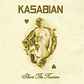 Shoot The Runner van Kasabian