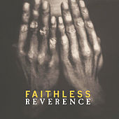 Reverence by Faithless