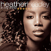 In My Mind de Heather Headley