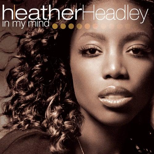 In My Mind von Heather Headley