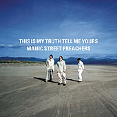 This Is My Truth Tell Me Yours de Manic Street Preachers