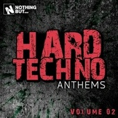 Nothing But... Hard Techno Anthems, Vol. 02 von Various Artists