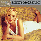 Platinum & Gold Collection by Mindy McCready