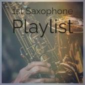 1st Saxophone Playlist de Various Artists