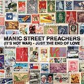 (It's Not War) Just The End Of Love de Manic Street Preachers