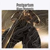 Postpartum Blues Moments de Various Artists