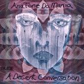 A Decent Conversation by AnaToneDaMania