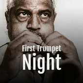First Trumpet Night by Various Artists