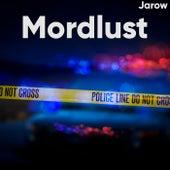 Mordlust von Jarow