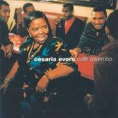 Café Atlantico de Cesaria Evora