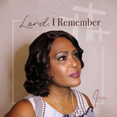 Lord, I Remember by Ira