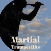 Martial Trumpet Hits de Various Artists