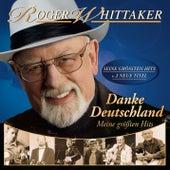 Danke Deutschland - Meine größten Hits von Roger Whittaker