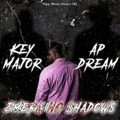 Emerging Shadows by Key Major